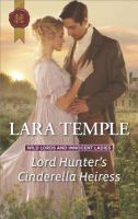 Lord Hunter's Cinderella Heiress: Wild Lords And Innocent Ladies