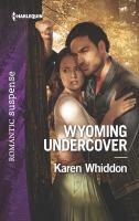 Wyoming Undercover