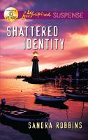 Shattered Identity