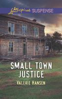 Small Town Justice