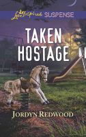 Taken Hostage