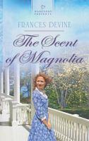 The scent of magnolia