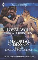 Loyal Wolf, And, Immortal Obsession