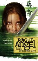 Rogue Angel : Forbidden City