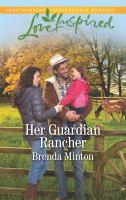Her Guardian Rancher