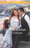 His Secret Alaskan Heiress