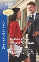 Twice A Hero, Always Her Man
