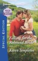 Falling for the Rebound Bride