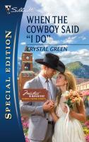 "When The Cowboy Said ""I Do"""