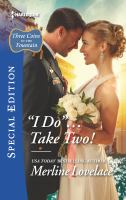 """I Do""-- Take Two!"