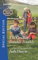 The Cowboy's Double Trouble