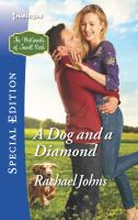A Dog and A Diamond