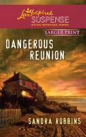 Dangerous Reunion