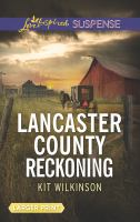 Lancaster County Reckoning