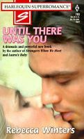 Until There Was You (#783)