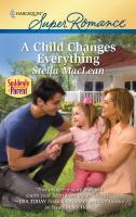 A Child Changes Everything