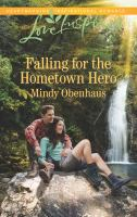 Falling for the Hometown Hero
