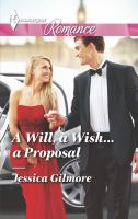 A Will, A Wish... A Proposal