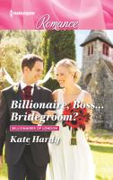 Billionaire, Boss ... Bridegroom?