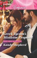 Greek Tycoon's Mistletoe Proposal