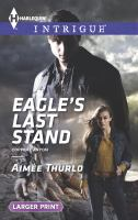 Eagle's Last Stand