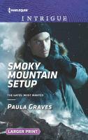 Smoky Mountain Setup