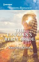 The Lawman's Rebel Bride