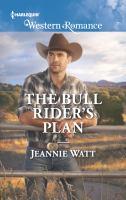 The Bull Rider's Plan