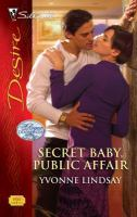Secret Baby, Public Affair