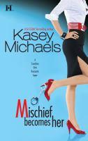 Mischief Becomes Her