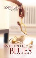 Bachelorette Blues
