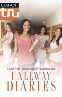 Hallway Diaries