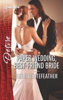 Paper Wedding, Best-friend Bride