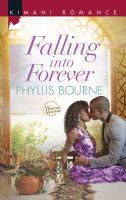 Falling Into Forever ( Kimani Romance #402 )