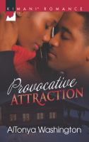 Provocative Attraction