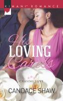 His Loving Caress