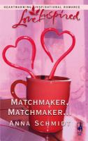 Matchmaker, Matchmaker