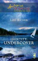 Identity : Undercover
