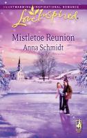 Mistletoe Reunion