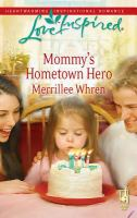 Mommy's Hometown Hero