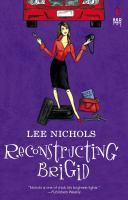 Reconstructing Brigid