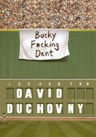 Bucky F&cking Dent