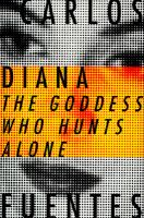 Diana, the Goddess Who Hunts Alone