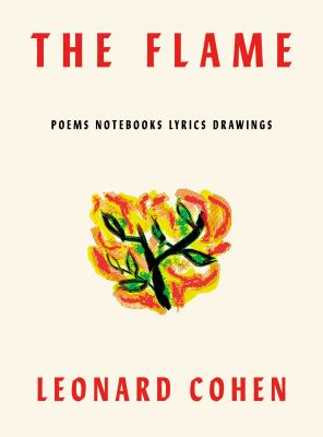 The Flame: Poems, Notebooks, Lyrics, Drawings(book-cover)