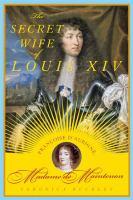 The Secret Wife Of Louis XIV