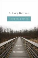 A Long Retreat