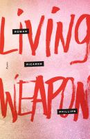 Living Weapon : Poems