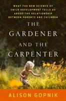 The Gardener and the Carpenter
