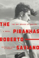 The piranhas : the boy bosses of Naples
