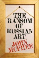 The Ransom of Russian Art